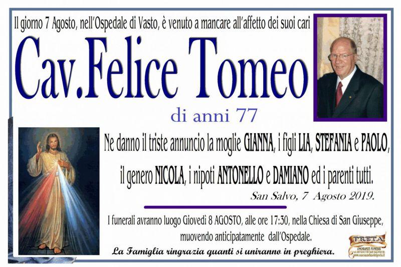 Cav. Felice Tomeo 7/08/2019